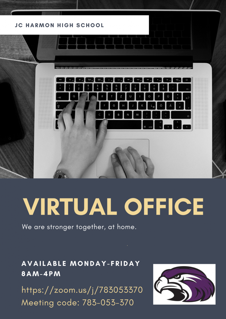 Virtual Office: Available Monday-Friday, 8 am-4 pm. https://zoom.us/j/783053370 - Meeting code: 783-053-370